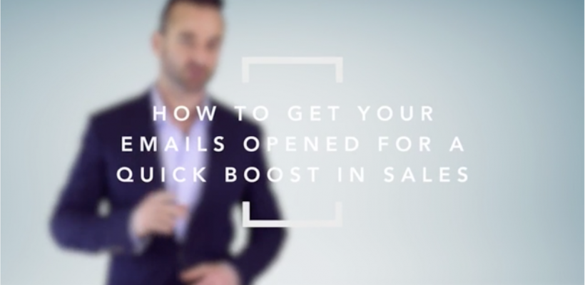 How to Get Your Emails Opened for a QUICK Boost in Sales